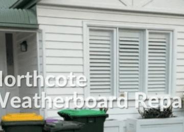 Northcote Weatherboard Repairs